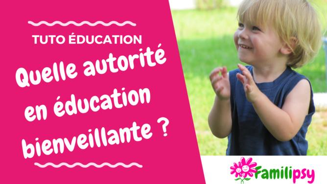 bienveillance education parentalité positive enfant psychologie