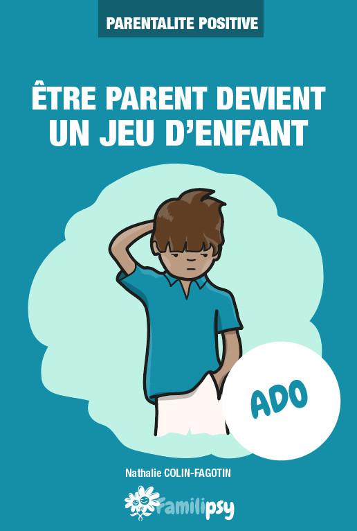 ado parentalité positive bienveillance