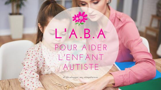 Méthode ABA autisme TSA - descriptif