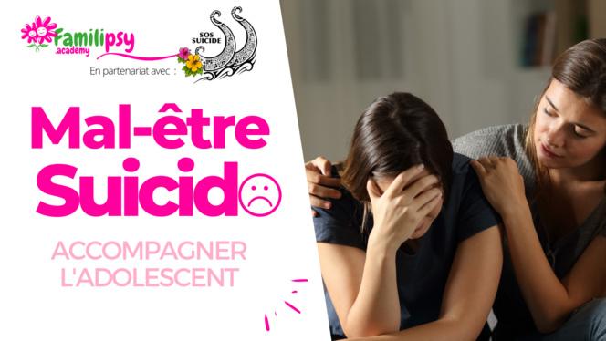 Mal-être et suicide : S'outiller pour accompagner l'adolescent WEBCONFÉRENCE