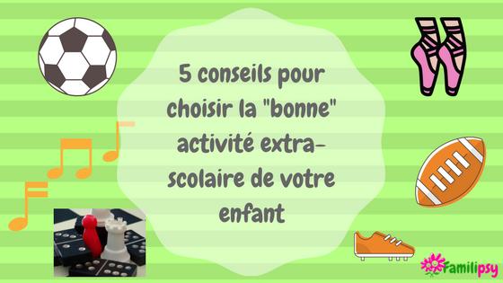 Activités extra scolaire enfant 5 conseils