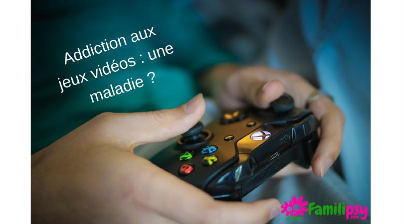 Addiction aux jeux vidéos : une maladie ?