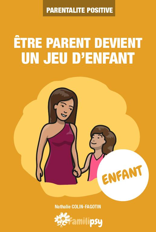 enfant parentalité positive bienveillance psychologue