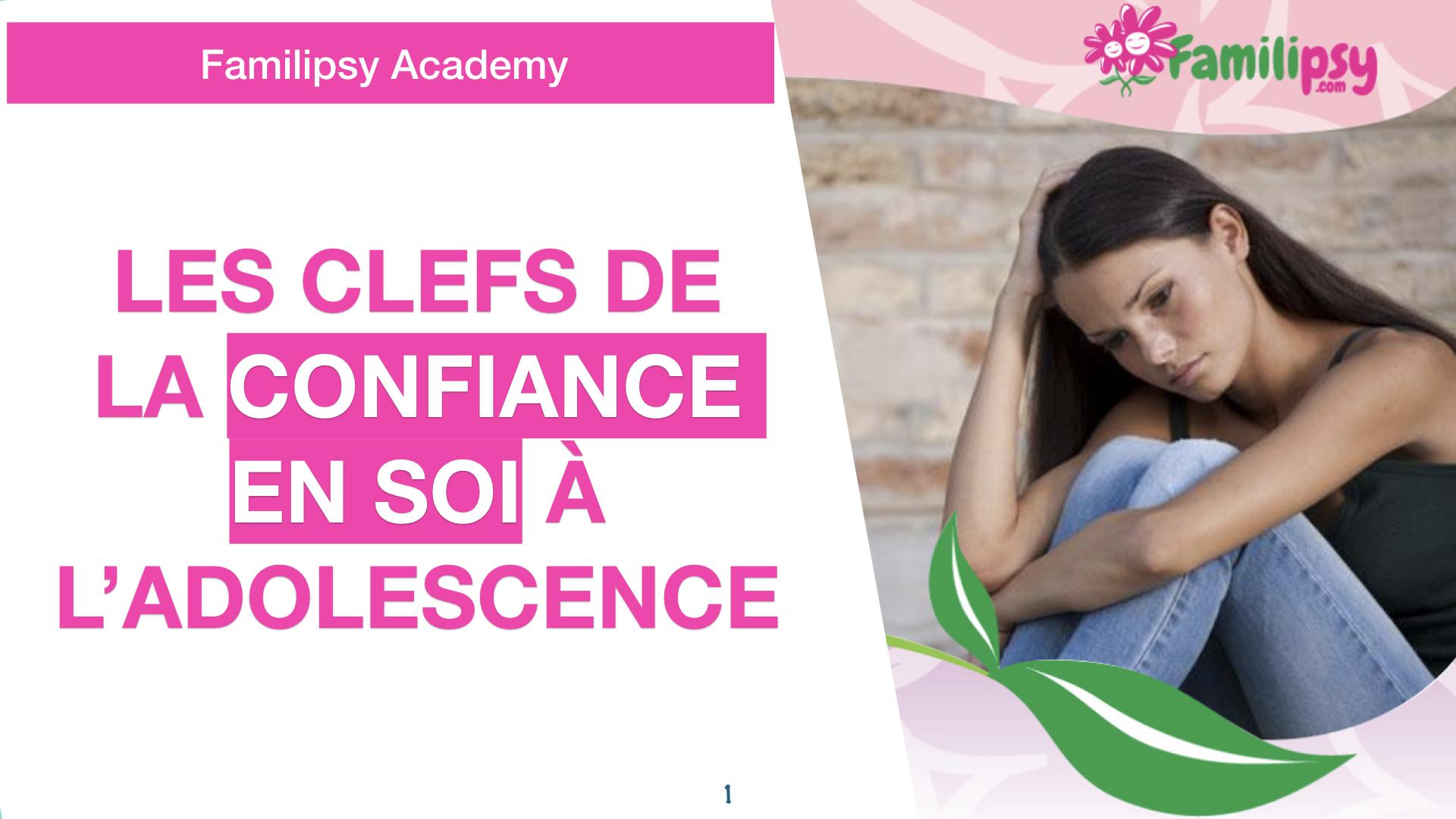 Les clefs de la confiance en soi à l'adolescence - WEBCONFÉRENCE (REPLAY 55 MIN)
