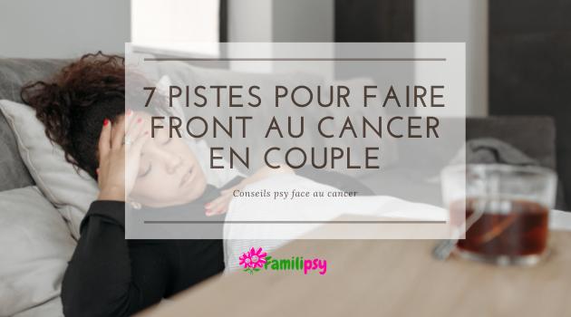 cancer maladie couple soutien psychologique aidant