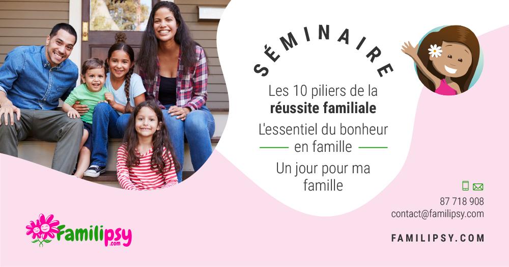 séminaire famille réussir bonheur relations parent enfant