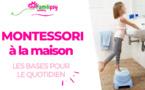 Montessori : les bases pour le quotidien - WEBCONFÉRENCE