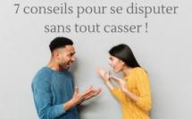 7 conseils pour se disputer sans tout casser (pour femmes)
