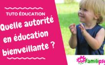 Quelle autorité pour une éducation bienveillante ?