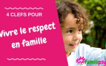 4 clefs pour éduquer et vivre le respect dans la famille