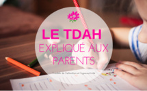 Le TDA-H expliqué aux parents en 5 points