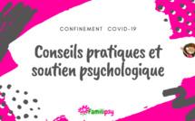 Confinement COVID-19 : Conseils pour gérer les enfants à la maison