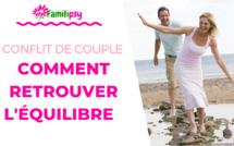 Conflit de couple : comment retrouver l'équilibre - WEBCONFÉRENCE (Replay)