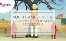 Squid game : faut-il laisser les enfants regarder la série ?